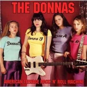 American Teenage Rock n Roll Machine Donnas Music