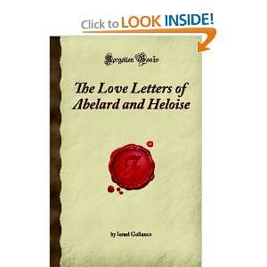 The Love Letters of Abelard and Heloise (Forgotten Books