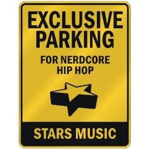 FOR NERDCORE HIP HOP STARS  PARKING SIGN MUSIC