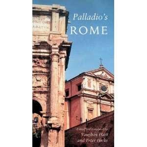 9780300151473): Andrea Palladio, Vaughan Hart, Mr. Peter Hicks: Books