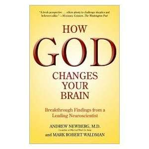 Your Brain Publisher Ballantine Books Andrew Newberg M.D. Books