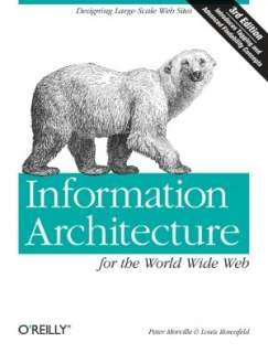 Information Architecture for the World Wide Web Designing Large Scale