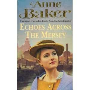 the Mersey (Ulverscroft Romance) (9780750517768): Anne Baker: Books