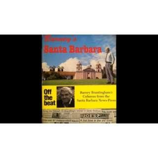 com Barneys Santa Barbara (9780874610901) Barney Brantingham Books