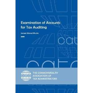 Accounts for Tax Auditing (9780955354052): Jameel Ahmed Bhutto: Books