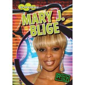 Mary J. Blige (Right On! Hip Hop Headliners