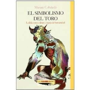 El simbolismo del toro / The symbolism of the bull La