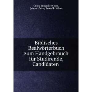 Candidaten . Johann Georg Benedikt Winer Georg Benedikt Winer  Books