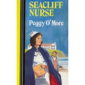 Seacliff Nurse: Peggy OMore: Books