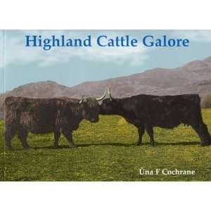 Highland Cattle Galore (9781840334036) Una Cochrane Books