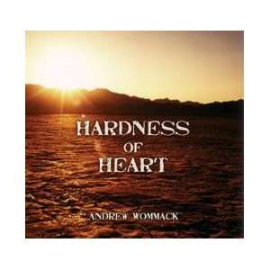 com Hardness of Heart by Andrew Wommack (Audio Tape) Everything Else