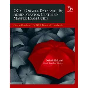 OCM Oracle Database 10g Administrator Certified Master