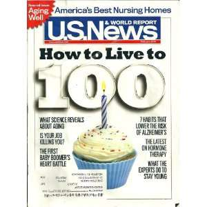 U.S. NEWS § WORLD REPORT, FEBRUARY 2010: HOW TO LIVE TO