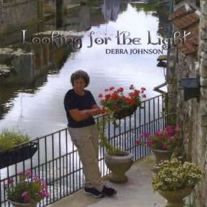Looking for the Light: Debra Jo Johnson: Music