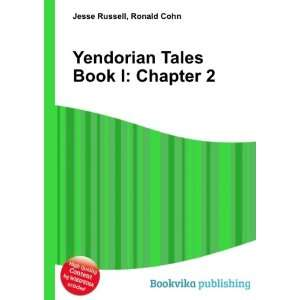 Yendorian Tales Book I Chapter 2 Ronald Cohn Jesse