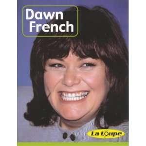 Pret a porter: Dawn French Level 1 (La loupe