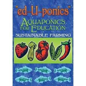 ed U ponics: Aquaponics for Education: Victoria Dolci