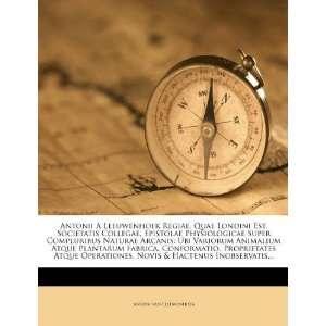 (Latin Edition) (9781247336770): Antoni van Leeuwenhoek: Books