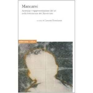 nella letteratura del Novecento (9788887009750) L. Graziano Books