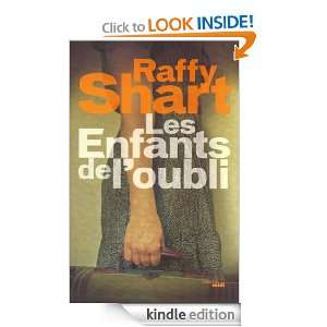 Les enfants de loubli (French Edition): Raffy SHART: