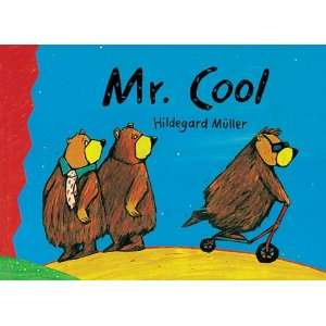 com Mr Cool (Cats Whiskers) (9781903012055) Hildegard Muller Books
