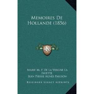 De La Vergne La Fayette, Jean Pierre Agnes Parison, Andre Thomas