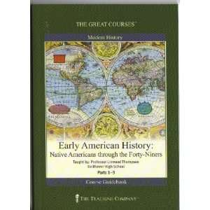 Early American History: Native Americans through the Forty