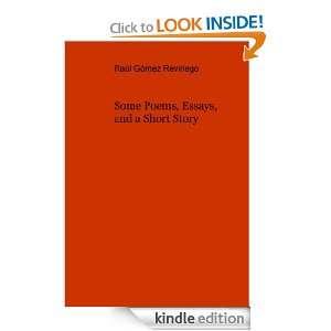 Some Poems, Essays, and a Short Story Raúl Gómez Reviriego