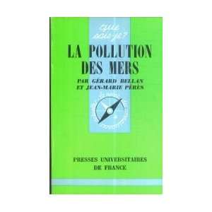 com La pollution des mers Gérard Bellan et Jean Marie Peres Books