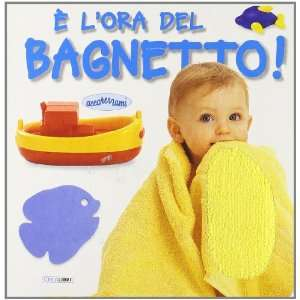 È lora del bagnetto (9788883282348) L. Picozzi Books