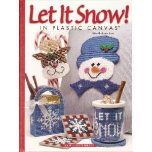 Let It Snow in Plastic Canvas (9781882138876) Laura Scott Books