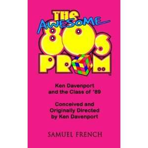 The Awesome 80s Prom: A Comedy, Audience Participation/interactive