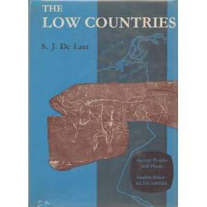 The Low Countries: Sigfried J. de Laet: Books