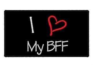 LOVE MY BFF PATCH Heart Best Friend Black Iron on