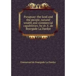 by dr. E. de Bourgade La Dardye Emmanuel de Bourgade La Dardye Books