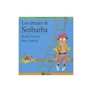Los Tatuajes De Sinbarba (9788424623654): Ricardo