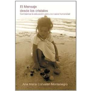 cristales (Spanish Edition) (9781463306212): Ana Maria Corvalan: Books