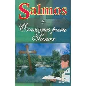 Salmos y Oraciones Para Sanar el Alma (Spanish Edition