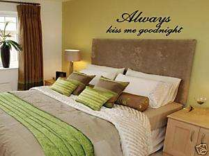 ALWAYS KISS ME GOODNIGHT Wall Art Vinyl Decal Decor 36