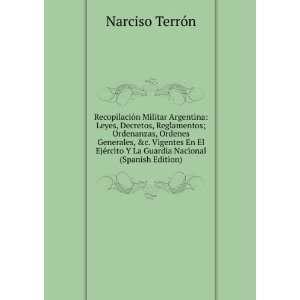 La Guardia Nacional (Spanish Edition) Narciso Terrón Books