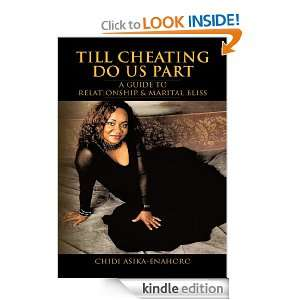 Till Cheating Do Us Part: A GUIDE TO RELATIONSHIP & MARITAL BLISS