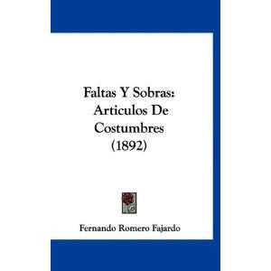 ) (Spanish Edition) (9781161285222) Fernando Romero Fajardo Books