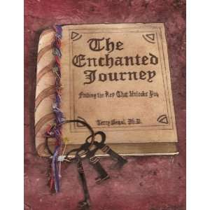 The Enchanted Journey (9780984262694) Terry Segal Books