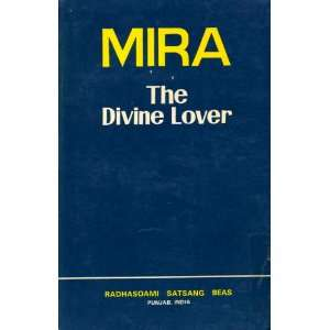 Mira, the divine lover (Mystics of the East series