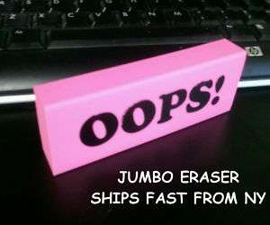 LARGE JUMBO BIG Pink Eraser OOPS Soft Rubber NY SHIPPER