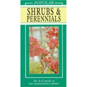 Popular Shrubs & Perennials An A Z Guide to Low Maintenance