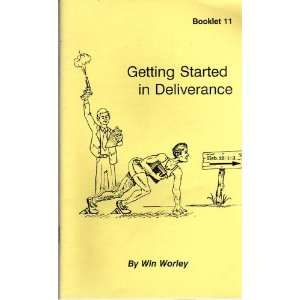 Getting Started in Deliverance Win Worley Books