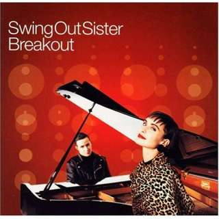BreakoutBest of Swing Out Sister