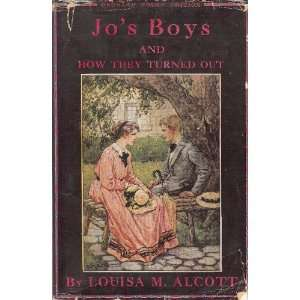 Jos Boys & How They Turned Out Louisa Alcott  Books