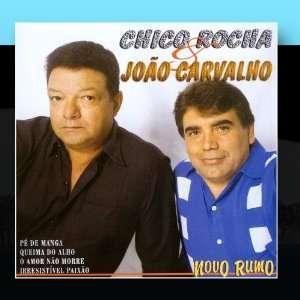 Novo Rumo: Chico Rocha & João Carvalho: Music
